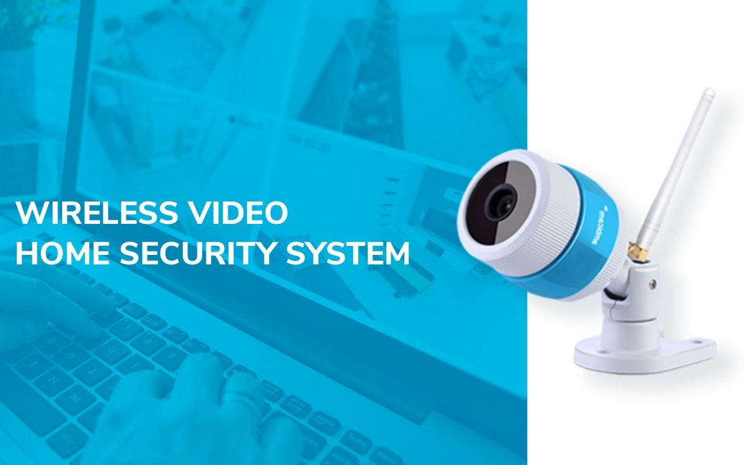 Wireless Video Home Security System
