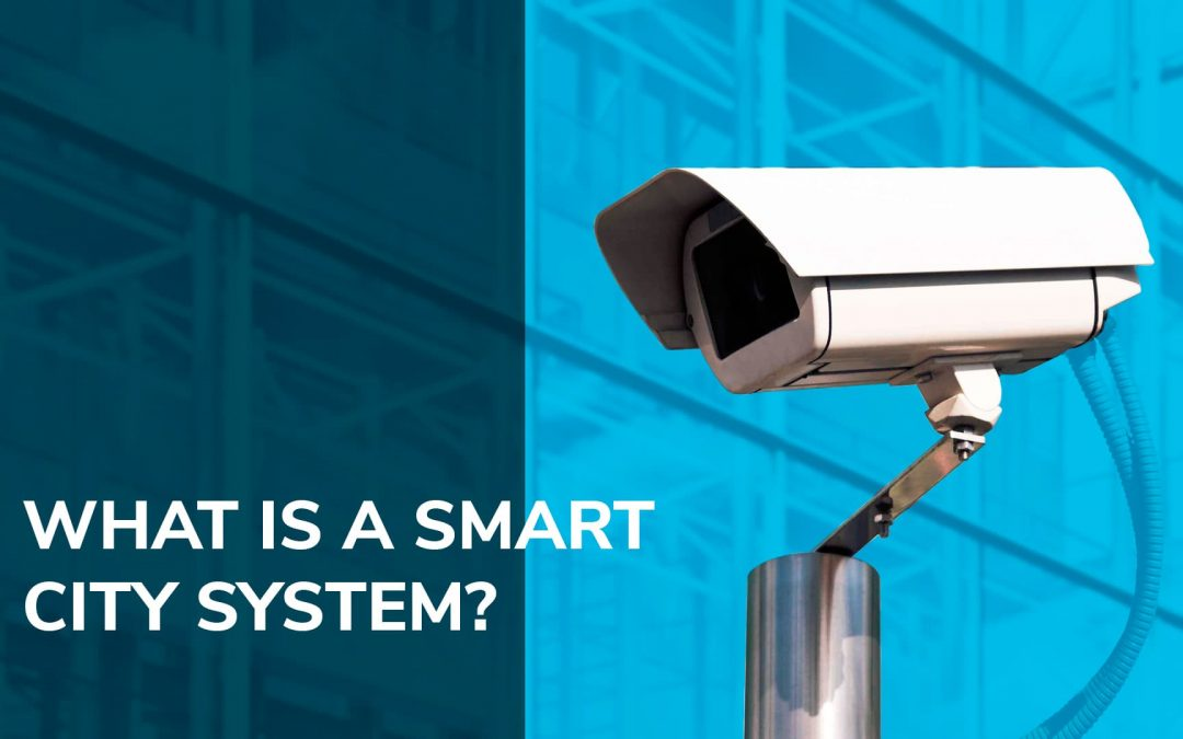 What is a smart city system?