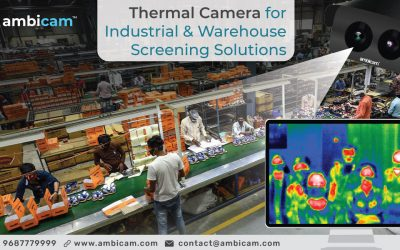 Thermal Camera for Industrial & Warehouse Screening Solutions