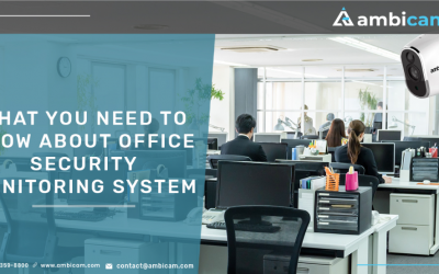 What You Need To Know About Office Security Monitoring System