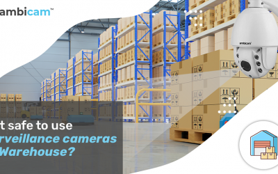 Is it safe to use surveillance cameras at Warehouse?
