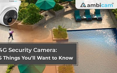 4G Security Camera: 5 Things you'll want to Know