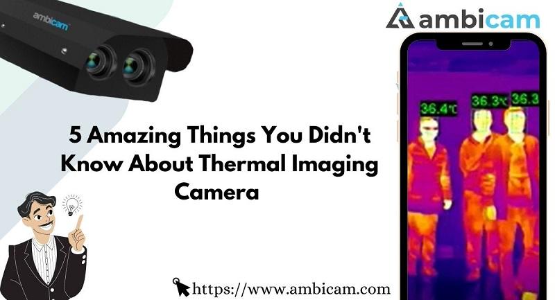 Ambicam Thermal Camera