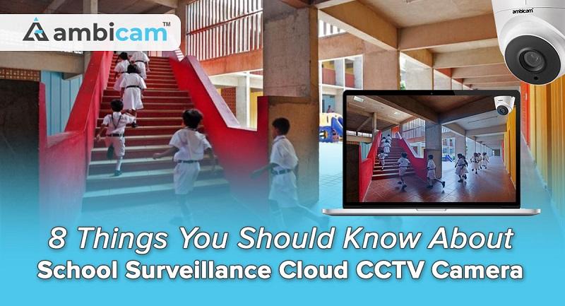 School Surveillance Cloud CCTV Camera