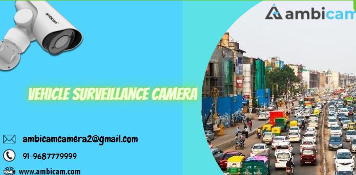 Vehicle Surveillance Camera