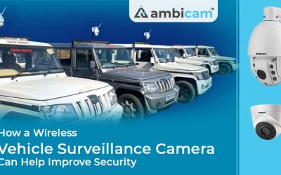 How a Wireless Vehicle Surveillance Camera Can Help Improve Security