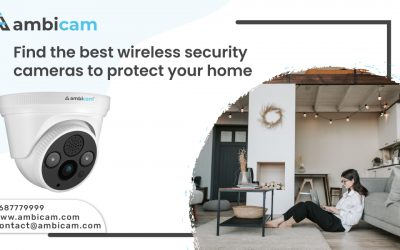 Find the best wireless security cameras to protect your home