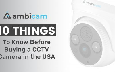 10 Things to Know Before Buying a CCTV Camera in USA